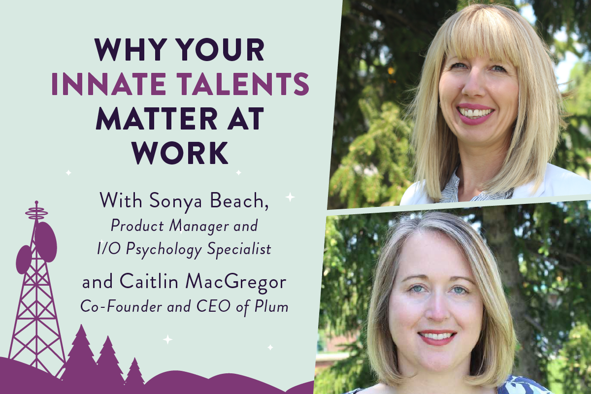 Why Your Innate Talents Matter at Work